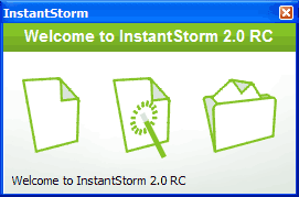 Instantstorm Welcome Screen